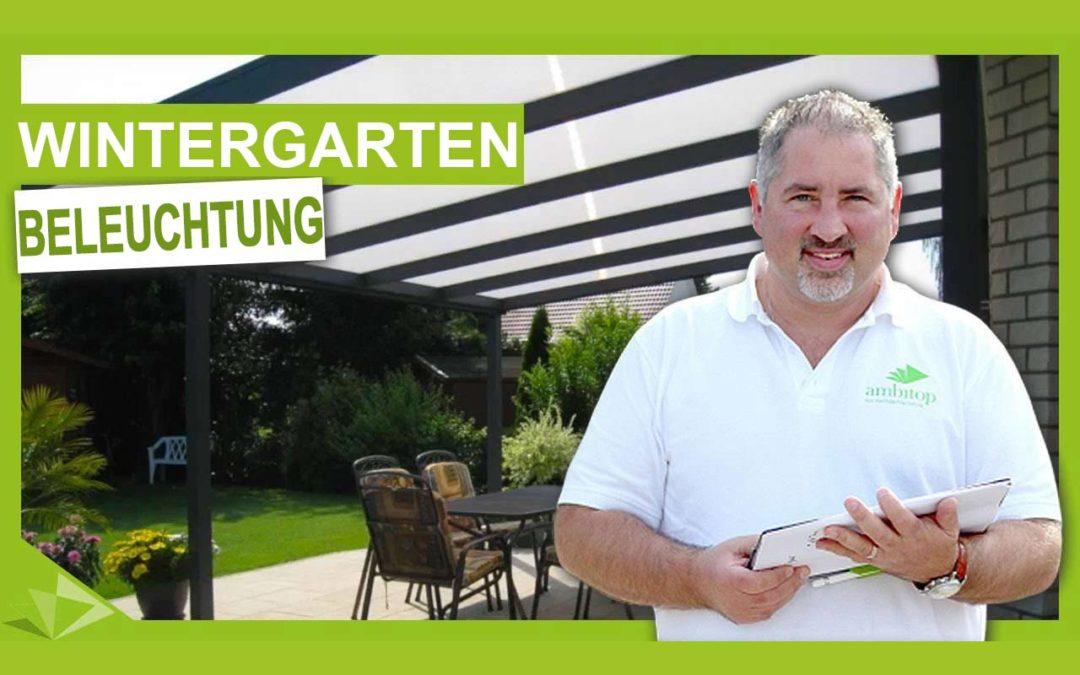 Beleuchtung Wintergarten: So wird's gemütlich