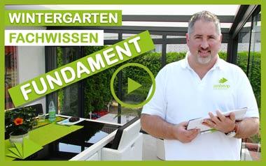 Fundament Wintergarten – Infos & Tipps vom Experten